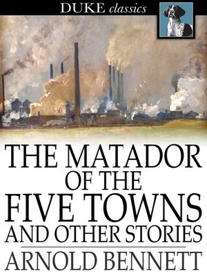 cover image of The Matador of the Five Towns and Other Stories