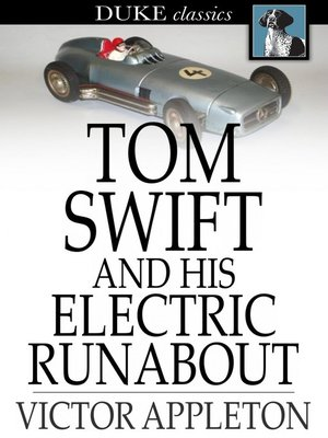 cover image of Tom Swift and His Electric Runabout: Or, the Speediest Car on the Road