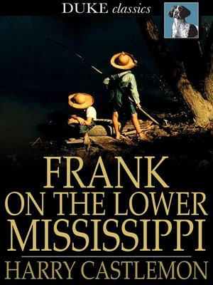 cover image of Frank on the Lower Mississippi