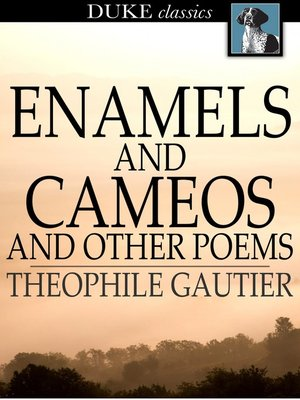 cover image of Enamels and Cameos and Other Poems