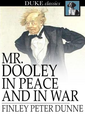 cover image of Mr. Dooley in Peace and in War
