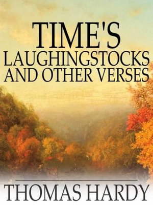 cover image of Time's Laughingstocks and Other Verses