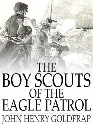 cover image of The Boy Scouts of the Eagle Patrol