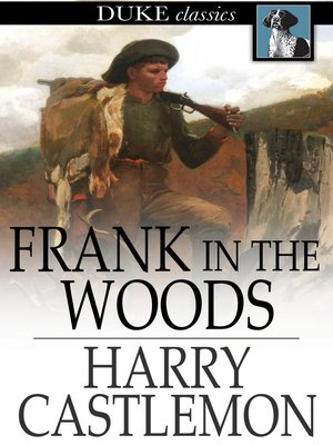 cover image of Frank in the Woods