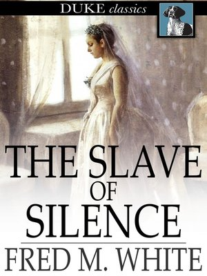 cover image of The Slave of Silence