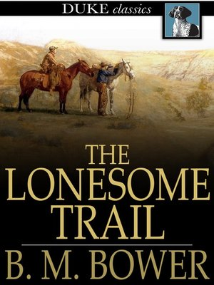 cover image of The Lonesome Trail