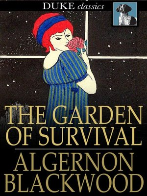 cover image of The Garden of Survival