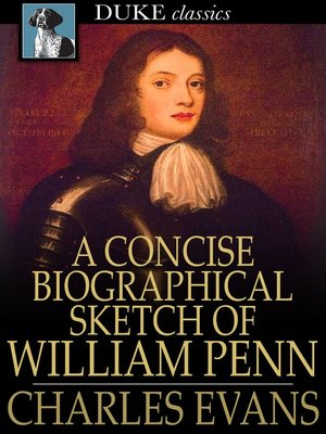 cover image of A Concise Biographical Sketch of William Penn