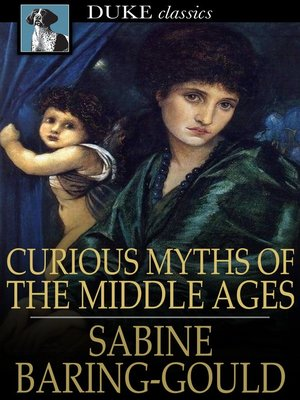 cover image of Curious Myths of the Middle Ages