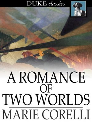 cover image of A Romance of Two Worlds