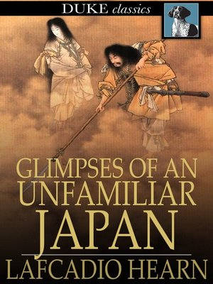 cover image of Glimpses of an Unfamiliar Japan