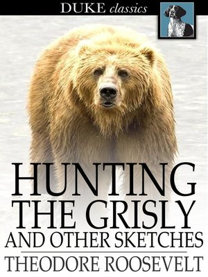 cover image of Hunting the Grisly