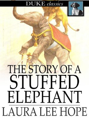 cover image of The Story of a Stuffed Elephant