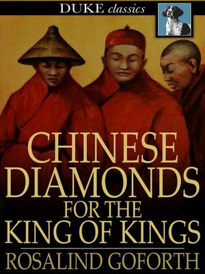 cover image of Chinese Diamonds for the King of Kings