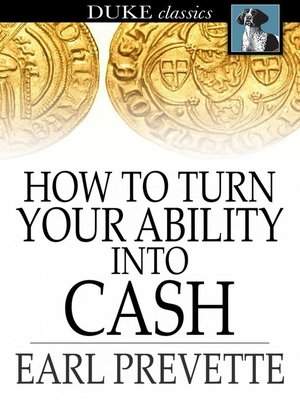 cover image of How to Turn Your Ability Into Cash