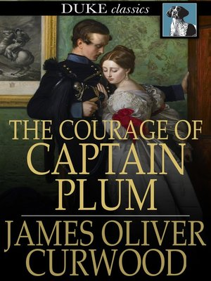 cover image of The Courage of Captain Plum