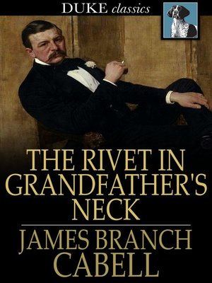 cover image of The Rivet in Grandfather's Neck