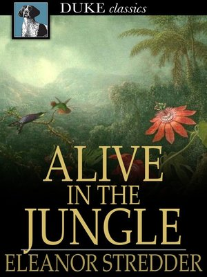 cover image of Alive in the Jungle