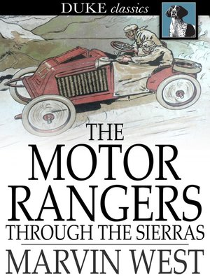 cover image of The Motor Rangers through the Sierras