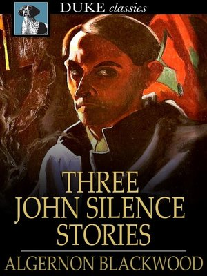 cover image of Three John Silence Stories