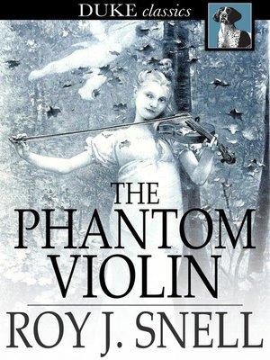 cover image of The Phantom Violin