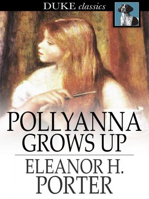 cover image of Pollyanna Grows Up: The Second Glad Book