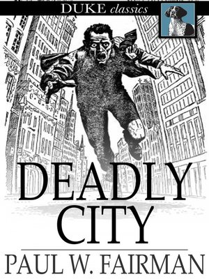 cover image of Deadly City