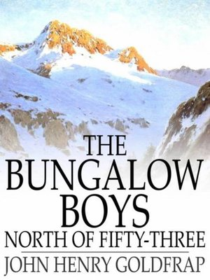 cover image of The Bungalow Boys North of Fifty-Three