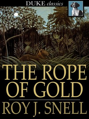 cover image of The Rope of Gold