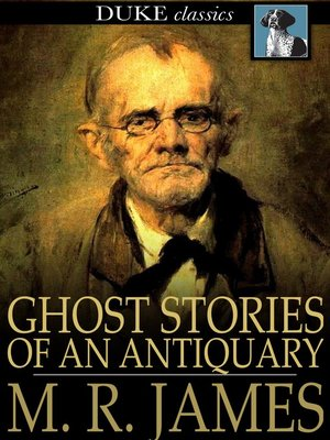 cover image of Ghost Stories of an Antiquary