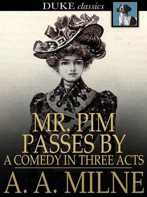 cover image of Mr. Pim Passes By