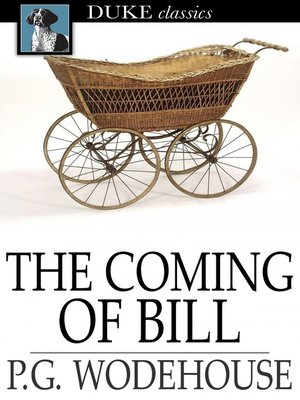 cover image of The Coming of Bill