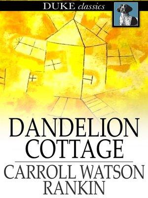 cover image of Dandelion Cottage