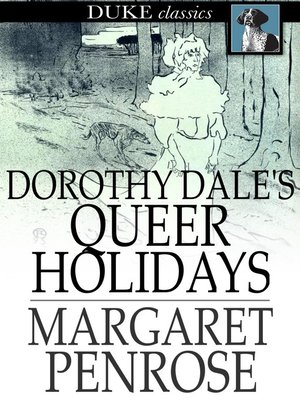 cover image of Dorothy Dale's Queer Holidays