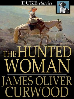 cover image of The Hunted Woman