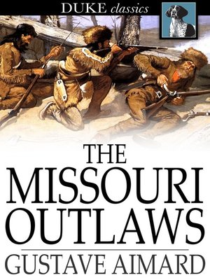cover image of The Missouri Outlaws