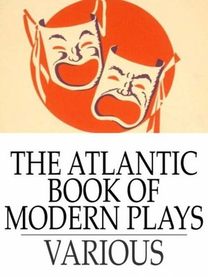 cover image of The Atlantic Book of Modern Plays
