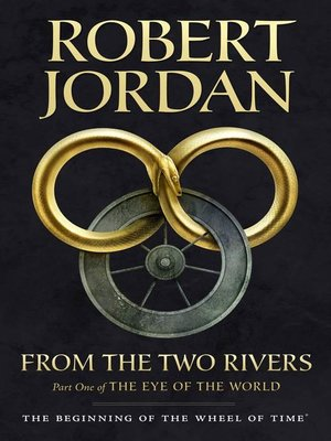 cover image of From the Two Rivers: The Eye of the World, Part 1