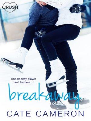 cover image of Breakaway