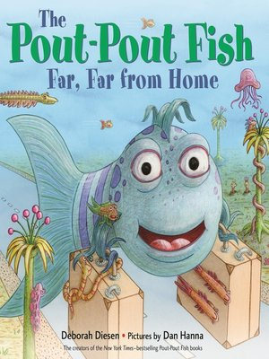 cover image of The Pout-Pout Fish, Far, Far from Home