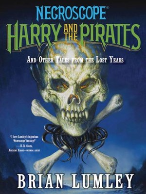cover image of Harry and the Pirates and Other Tales from the Lost Years