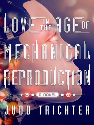 Image result for love in the age of mechanical reproduction cover