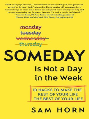 cover image of Someday Is Not a Day in the Week