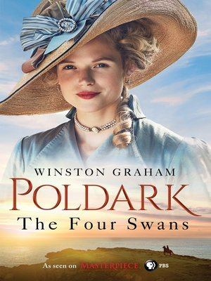 cover image of The Four Swans: A Novel of Cornwall, 1795-1797