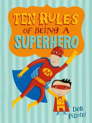 cover image of Ten Rules of Being a Superhero
