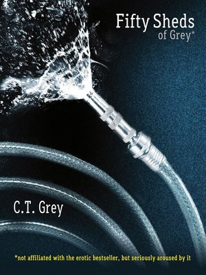 cover image of Fifty Sheds of Grey