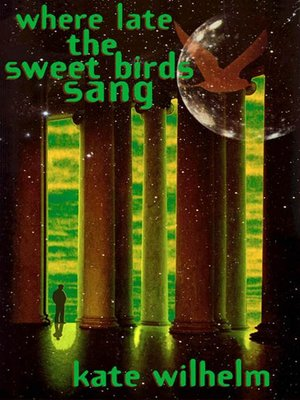cover image of Where Late the Sweet Birds Sang