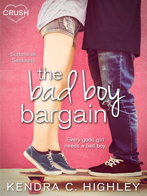 cover image of The Bad Boy Bargain