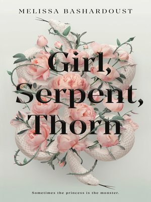 cover image of Girl, Serpent, Thorn