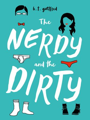cover image of The Nerdy and the Dirty